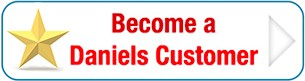 Become a Daniels customer